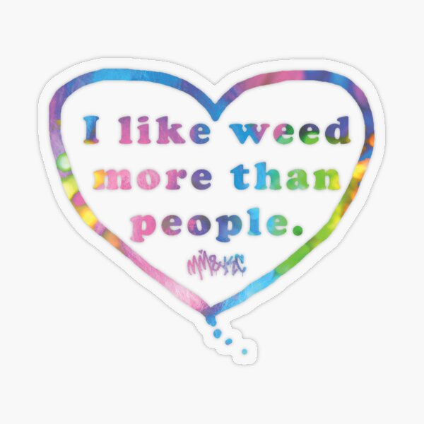 I Like Weeed More than People Transparent Sticker