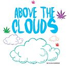 Above the Clouds by KUSH COMMON
