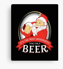 Christmas It's the Most Wonderful Time for a Beer Canvas Print