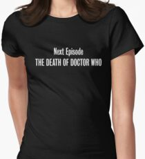 The Death of Doctor Who Women's Fitted T-Shirt