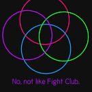 No, Not Like Fight Club by proudprydonian