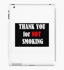 Thank You For Not Smoking iPad Case/Skin