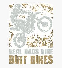 Fathers Day Motocross Dirt Bike Photographic Print