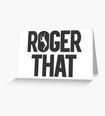 Roger That - Roger Federer Legend Greeting Card
