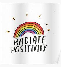 Radiate Positivity Poster