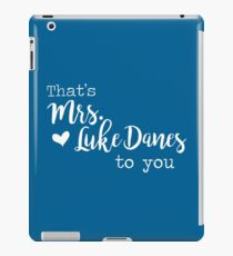 That's Mrs. Luke Danes to you! iPad Case/Skin