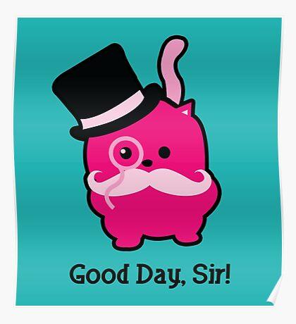 Good day, Sir! Poster