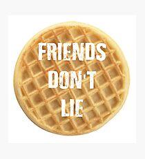 Friends Don't lie - Eggo Waffles Eleven Stranger Things Photographic Print