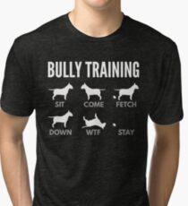 English Bull Terrier Bully Training Tri-blend T-Shirt