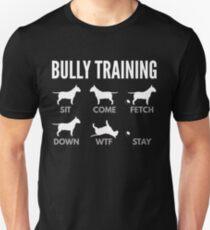 English Bull Terrier Bully Training Unisex T-Shirt