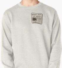 Newsies stoppen die Welt! Sweatshirt