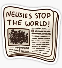 newsies stop the world! Sticker
