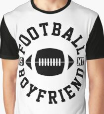 Football is my Boyfriend Love Football Player shirt Baseball Heart Football is Life Gifts for Her Football 2 Graphic T-Shirt