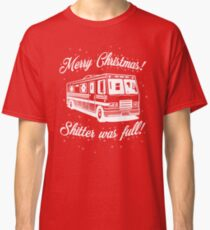National Lampoons Christmas  - Shitter Was Full (Red) Classic T-Shirt