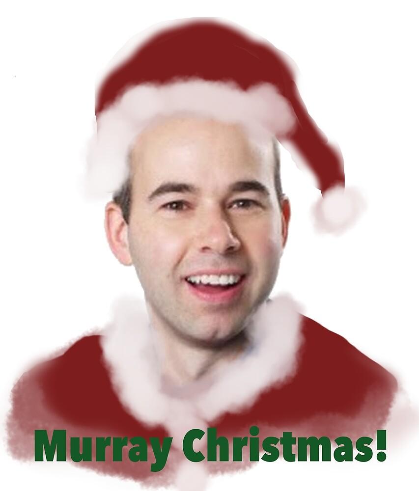 Murray Christmas.Murray Christmas By Dannphan29 Redbubble