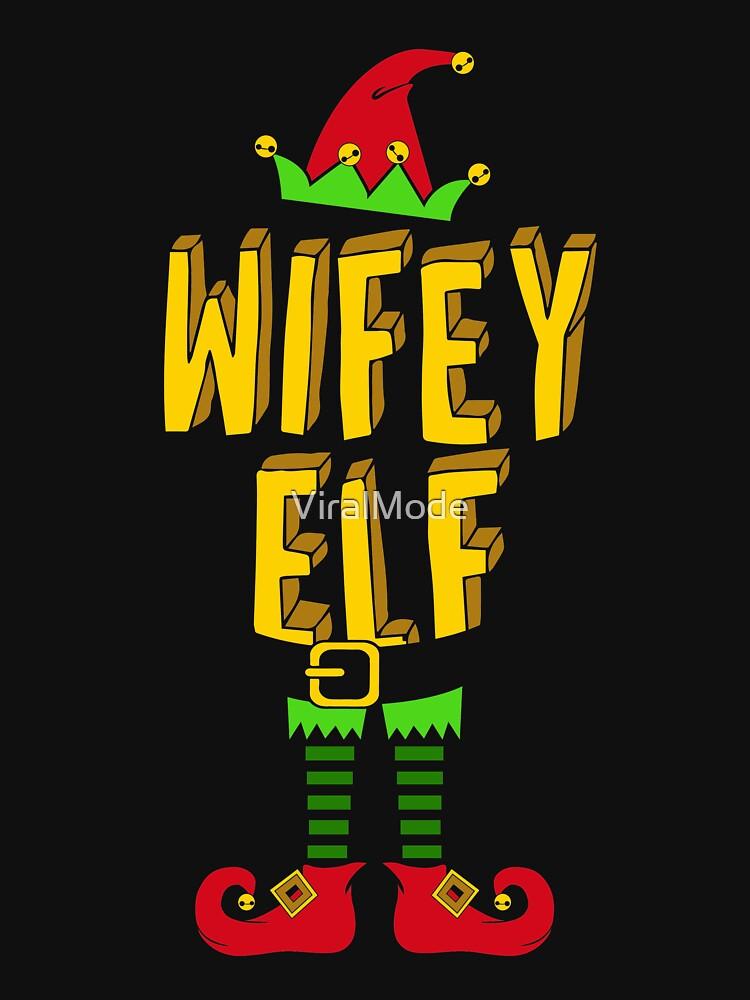 Wifey Elf Weihnachten passende T-Shirt von ViralMode