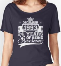 24th Birthday Gift Born in December 1993 Women's Relaxed Fit T-Shirt