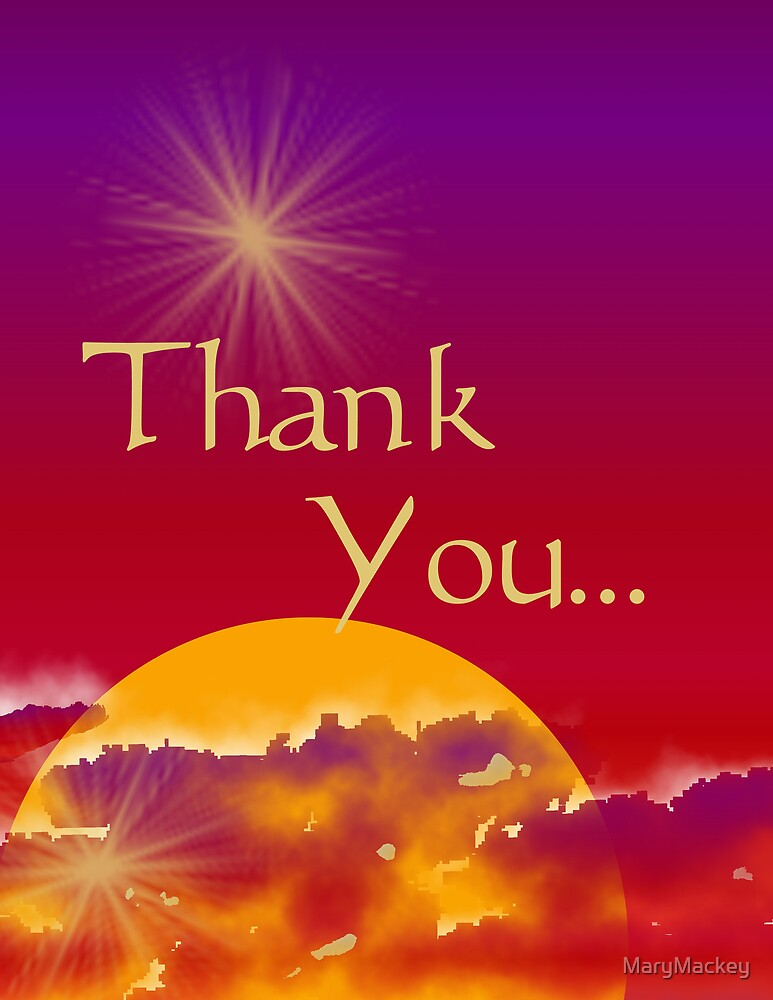 Thank You by MaryMackey
