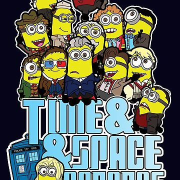 Doctor Minion - Time and Space and Bananas with added thirteen by TopNotchy