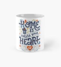 Home is where your heart is Mug