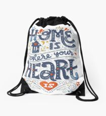 Home is where your heart is Drawstring Bag