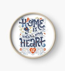 Home is where your heart is Clock