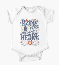 Home is where your heart is One Piece - Short Sleeve