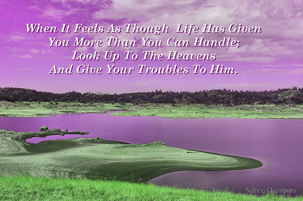 Give Your Troubles To Him by NancyC