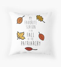 My Favorite Season Is The Fall Of The Patriarchy Floor Pillow