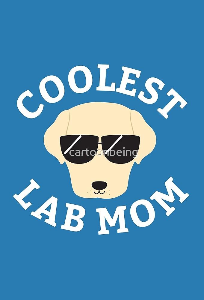 Coolest Lab Mom by cartoonbeing