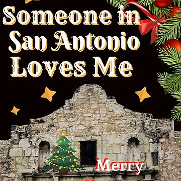 Merry Christmas from San Antonio, Texas by mptaylor