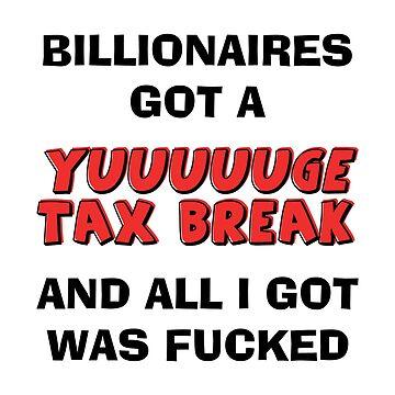Billionaires' Tax Break by CafePretzel