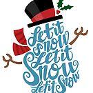 Let it Snow, Let it Snow Art Print by Krista Heij-Barber