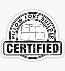 Certified Pillow Fort Builder Sticker