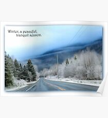 Winter, a peaceful, tranquil season Poster