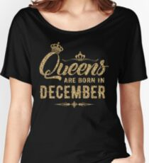 Queens are born in December Cute Gift Gold Women's Relaxed Fit T-Shirt