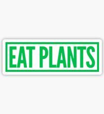 eat plants Sticker