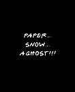 Paper... Snow... A ghost!!! by GrybDesigns
