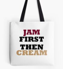 Jam First Then Cream Tote Bag