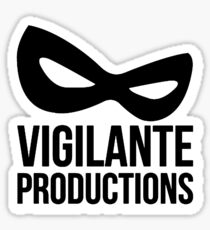 Vigilante Productions Sticker