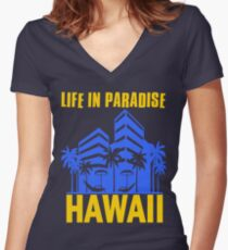 HAWAII-LIFE IN PARADISE Women's Fitted V-Neck T-Shirt