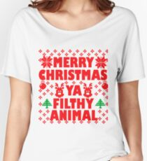 merry christmas ya filthy animal Women's Relaxed Fit T-Shirt