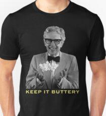 KEEP IT BUTTERY  Unisex T-Shirt