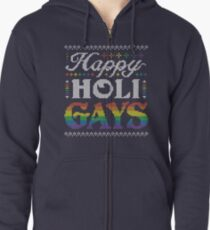 Happy HoliGays! Zipped Hoodie