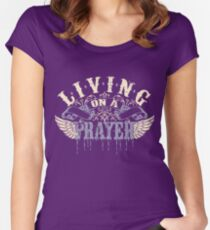 Living on a Prayer Women's Fitted Scoop T-Shirt