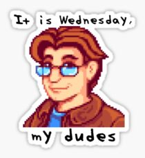 Pierre - It is Wednesday, My Dudes Sticker