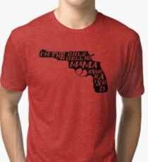 The Only Hell My Mama Ever Raised Honky Tonk Country Tri-blend T-Shirt