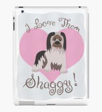 Love Them Shaggy Dogs! iPad Case/Skin