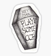 Play Some CCR Sticker