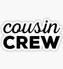 Cousin Crew Sticker